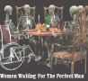Political Pictures - Women Waiting For The Perfect Man